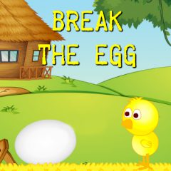 Break the Egg