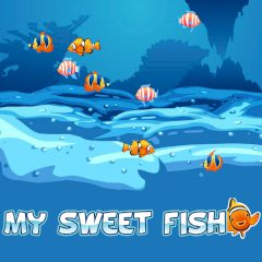 My Sweet Fish