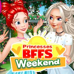 Princesses BFFs Weekend