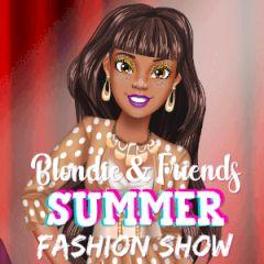 Blondie & Friends Summer Fashion Show