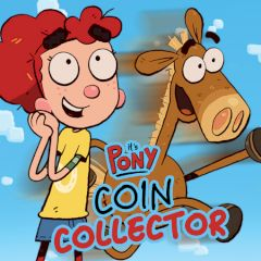 It's Pony Coin Collector