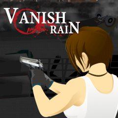 Vanish Rain: Prologue