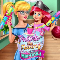 Prank the Nanny: Baby Ariel