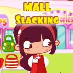 Mall Slacking