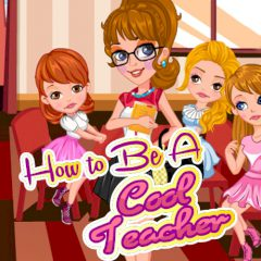 How to Be a Cool Teacher
