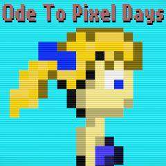 Ode to Pixel Days