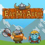 Eat my Axe!!!