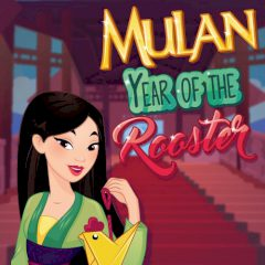 Mulan Year of the Rooster