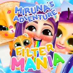 Miruna's Adventure Filter Mania