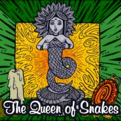 The Queen of Snakes