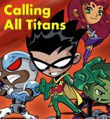 Teen Titans. Calling All Titans