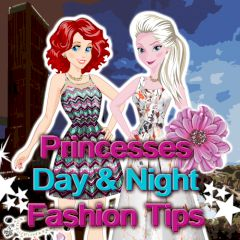 Princesses Day & Night Fashion Tips