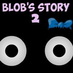 Blob's Story 2
