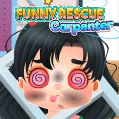 Funny Rescue Carpenter