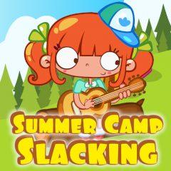 Summer Camp Slacking