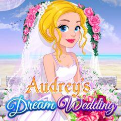 Audrey's Dream Wedding