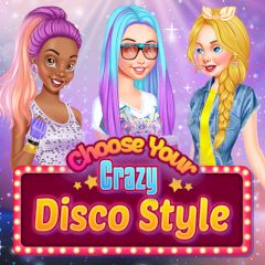 Choose Your Crazy Disco Style