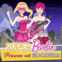 Super Barbie: Princess and Rockstar