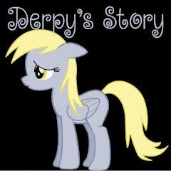 Derpy's Story