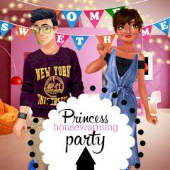 Princess Housewarming Party