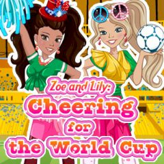 Zoe and Lily: Cheering for the World Cup