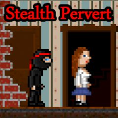 Stealth Pervert