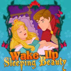 Wake up Sleeping Beauty