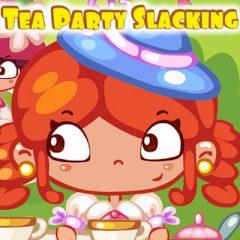 Tea Party Slacking