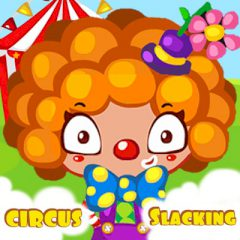 Circus Slacking