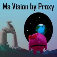 Ms Vision by Proxy