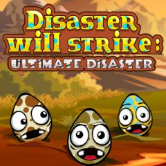 Disaster Will Strike: Ultimate Disaster