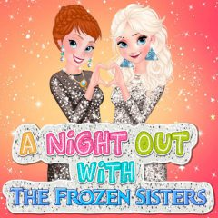 A Night out with the Frozen Sisters