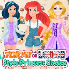 Tokyo or London Style: Princess Choice