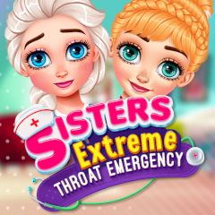 Sisters Extreme Throat Emergency