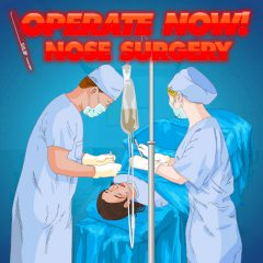 Operate now! Nose Surgery